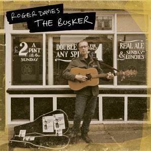 Roger Davies - The Busker