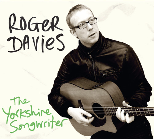 Roger Davies - the Yorkshire Songwriter