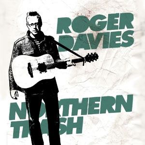 Roger Davies - Northern Trash